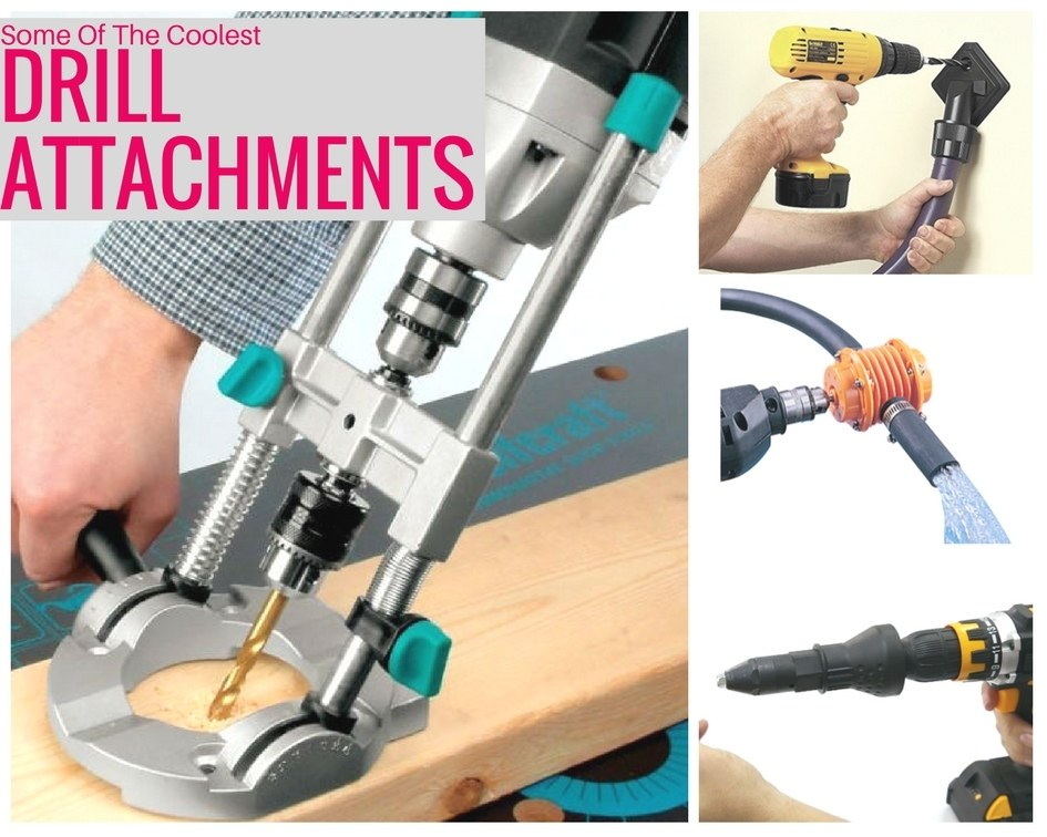 The Best Drill Attachments You Probably Didn't Know About